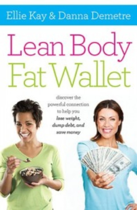 Lean Body, Fat Wallet – The 3D Habit for Financial Success